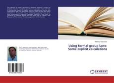 Bookcover of Using formal group laws: Some explicit calculations