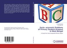 Couverture de Socio- economic Problems of Primary Student Dropout in West Bengal