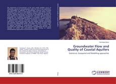 Bookcover of Groundwater Flow and Quality of Coastal Aquifers