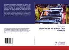 Bookcover of Expulsion In Resistance Spot Welding
