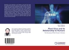 Bookcover of Plant Virus and its Relationship to Humans