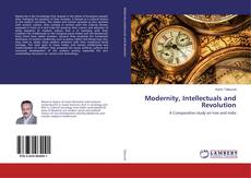 Bookcover of Modernity, Intellectuals and Revolution