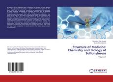 Bookcover of Structure of Medicine: Chemistry and Biology of Sulfonylureas