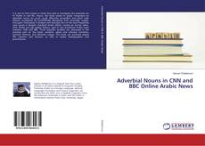 Portada del libro de Adverbial Nouns in CNN and BBC Online Arabic News