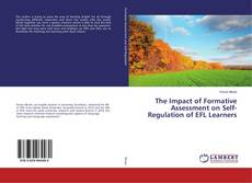 Bookcover of The Impact of Formative Assessment on Self-Regulation of EFL Learners