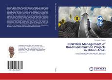 ROW Risk Management of Road Construction Projects in Urban Areas的封面