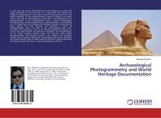 Portada del libro de Archaeological Photogrammetry and World Heritage Documentation