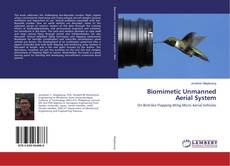 Bookcover of Biomimetic Unmanned Aerial System