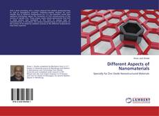 Bookcover of Different Aspects of Nanomaterials