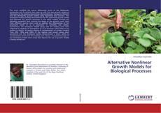 Borítókép a  Alternative Nonlinear Growth Models for Biological Processes - hoz