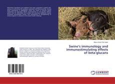 Buchcover von Swine's immunology and immunostimulating effects of beta-glucans