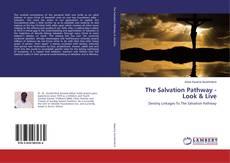 Buchcover von The Salvation Pathway - Look & Live