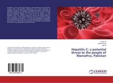Capa do livro de Hepatitis C; a potential threat to the people of Mansehra, Pakistan