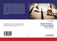 Copertina di Physical Fitness - Impact on Blood Lipid Profiles