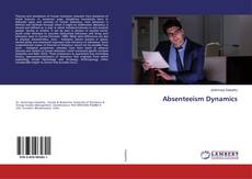 Bookcover of Absenteeism Dynamics