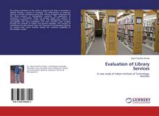 Bookcover of Evaluation of Library Services