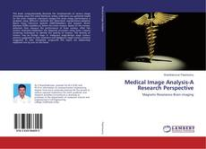 Portada del libro de Medical Image Analysis-A Research Perspective