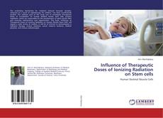 Copertina di Influence of Therapeutic Doses of Ionizing Radiation on Stem cells