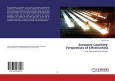 Bookcover of Executive Coaching: Perspectives of Effectiveness