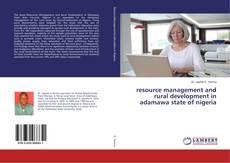 Buchcover von Resource management and rural development in adamawa state of Nigeria