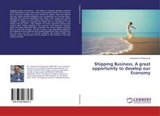 Bookcover of Shipping Business, A great opportunity to develop our Economy