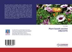 Bookcover of Plant based vaccine adjuvants