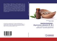 Bookcover of MADHUNASHINI - (Gymnema sylvestre R. Br.)