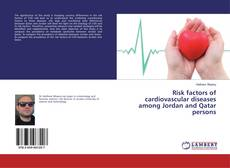 Bookcover of Risk factors of cardiovascular diseases among Jordan and Qatar persons