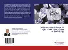 Buchcover von Academic achievement in light of the LMD system -a field study-