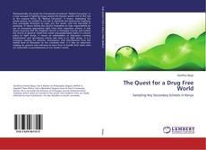 Copertina di The Quest for a Drug Free World