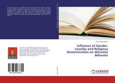 Capa do livro de Influence of Gender, Locality and Religious Denomination on Altruistic Behavior