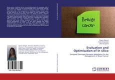 Copertina di Evaluation and Optimisation of in silico