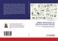 Bookcover of OPBUS: OPtimization of BUsiness process Security