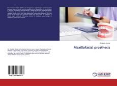 Bookcover of Maxillofacial prosthesis