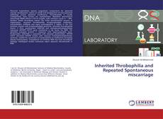 Bookcover of Inherited Throbophilia and Repeated Spontaneous miscarriage