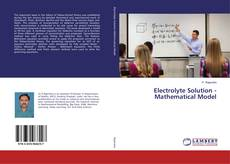 Bookcover of Electrolyte Solution - Mathematical Model