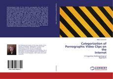 Capa do livro de Categorization of Pornographic Video Clips on the Internet