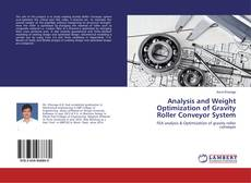 Bookcover of Analysis and Weight Optimization of Gravity Roller Conveyor System