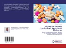 Portada del libro de Microwave Assisted Synthesis of Some Novel Chalcones