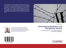 Bookcover of International Relations and Disciplinary History