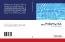 Обложка Pure Data as a Meta-Compositional Instrument