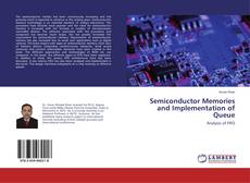 Bookcover of Semiconductor Memories and Implementation of Queue