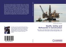 Bookcover of Health, Safety and Biohazards in Construction