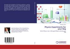 Bookcover of Physics Experiments for your Bag