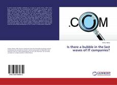 Bookcover of Is there a bubble in the last waves of IT companies?