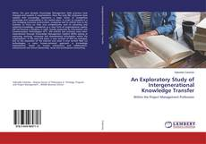 Borítókép a  An Exploratory Study of Intergenerational Knowledge Transfer - hoz