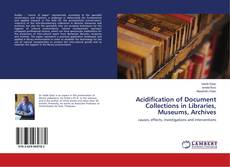 Bookcover of Acidification of Document Collections in Libraries, Museums, Archives