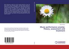 Music performance anxiety: Theory, assessment and treatment的封面