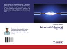 Bookcover of Design and Fabrication of Solar Still