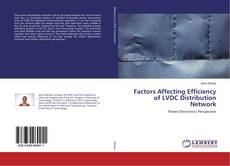 Bookcover of Factors Affecting Efficiency of LVDC Distribution Network